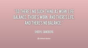 Work Life Balance Quotes Best Download Work Life Balance Quote Ryancowan Quotes