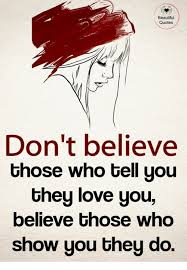 Believe You Are Beautiful Quotes Best of Beautiful Quotes Don't Believe Those Who Tell You Uhey Love You