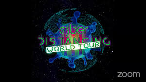 Cyber D I S T A N C I N G - Cyber Distancing 3: World Tour | Facebook