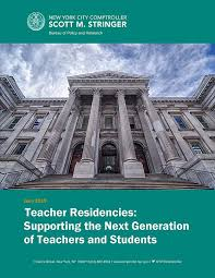 Teacher Residencies Supporting The Next Generation Of