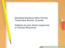 Rescind Letter Of Resignation How To Retract A Resignation Letter With Pictures Wikihow