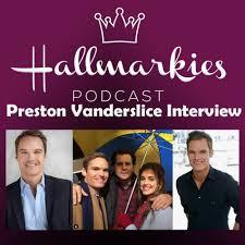 Hallmarkies Podcast / Hallmarkies: Actor Preston Vanderslice Interview