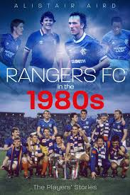 Rangers Share Price Chart Rangers Fc In The 1980s The Players Stories Amazon Co Uk
