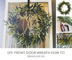 DIY: Front Door Wreath How to - Annie Johnson | Design Love Life