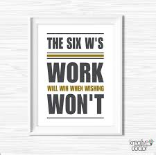 pictures to hang in office. The Six W Motivational Wall Art For Office Work Wil Win When Wishing Wont On White Pictures To Hang In P