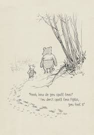 Winnie The Pooh Quotes About Love Enchanting Pooh How Do You Spell Love Winnie The Pooh Quotes Etsy