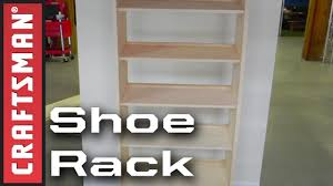 How To Make A Shoe Rack Diy Shoe Storage How To Build A Shoe Rack Craftsman Youtube