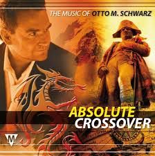Absolute Crossover: The Music of Otto M. Schwarz - click for larger image click for larger image - 6026467