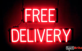 Free Sign Free Delivery Signs Spellbrite Led Better Than Neon
