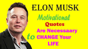 The 17 Most Inspirational Elon Musk Quotes In Urdu Hindi Motivational Quotes
