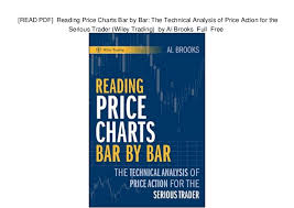 Read Pdf Reading Price Charts Bar By Bar The Technical