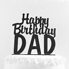 Happy Birthday Dad Cake Topper Fathers Day Cake Topper