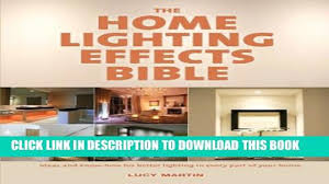 home lighting effects. [PDF] The Home Lighting Effects Bible: Ideas And Know-How For Better  In Every Part Of - Video Dailymotion Home Lighting Effects B
