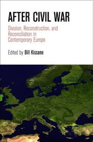 book review after civil war division reconstruction and  after civil war division reconstruction and reconciliation in europe seeks to offer an original and comprehensive analysis by examining how post war