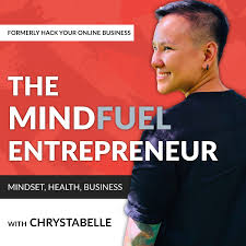 The MindFuel Entrepreneur (Formerly Hack Your Online Business)