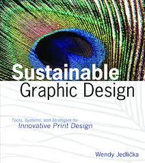 Sustainable Print Design Sustainable Graphic Design Communication Arts