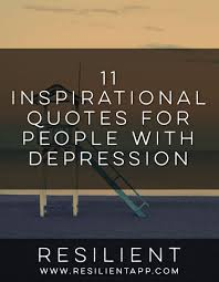 Helpful Quotes Awesome 48 Inspirational Quotes For People With Depression