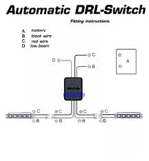 day time running light switch automatic on for drl lamp unit relay wiring diagram