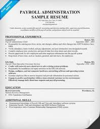 Payroll Resume Custom Free Payroll Administration Resume Help Resumecompanion