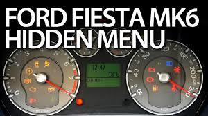 How To Enter Hidden Menu In Ford Fiesta Mk6 Service Test Mode Instrument Cluster Dtc