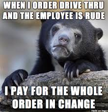 All I wanted were some fries, no reason to be testy - Meme Fort via Relatably.com