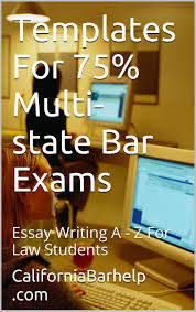 buy look inside templates for % multi state bar exams a model templates for 75% multi state bar exams a model law schhol book essay writing a z big rests law study method produced 6 model bar examinations in