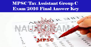 maharashtra public service commission tax assistant group c exam 2016 final answer key tax assistant