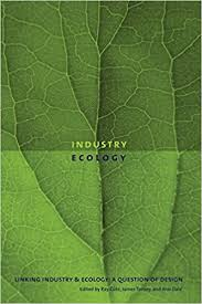 Amazon | Linking Industry And Ecology: A Question of Design (Sustainability  And the Environment Series) | Cote, Ray, Tansey, James, Dale, Ann |  Environment