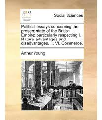 political essays essays in the reconstruction of political economy political essays concerning the present state of the british political essays concerning the present state of