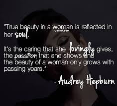 Quotes On True Beauty Best of 24 Most Beautiful True Beauty Quotes Popular True Beauty Saying