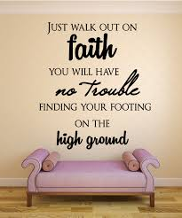 Faith Quotes Christian Best Of Just Walk Out On FaithChristian Wall Decal Quotes Christian