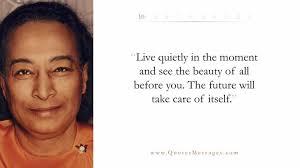Yogananda Quotes Simple Selected Quotes From Paramahansa Yogananda