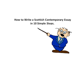 how to write a scottish contemporary essay in simple steps  1 how to write a scottish contemporary essay in 10 simple steps