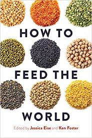 Amazon.com: How to Feed the World (9781610918848): Jessica Eise, Dr ...