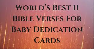 Christian Quotes About Grandchildren Best of World's Best 24 Bible Verses For Baby Dedication Cards