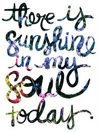 Sunshine Great Sayings Inspirational Quotes Quotes