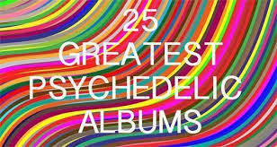 The Edge Cd Song List 25 Best Psychedelic Albums Ever Udiscover