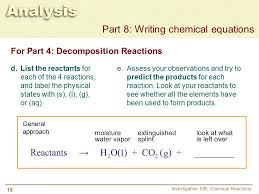 18 for part 4 decomposition reactions investigation 10b chemical reactions part 8 writing