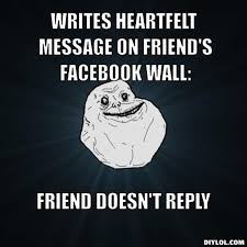 Forever Alone Meme Generator - DIY LOL via Relatably.com