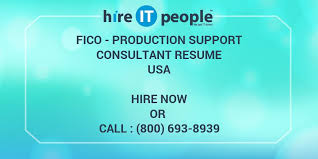 Fico Production Support Consultant Resume Hire It People We