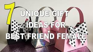 7 best unique gift ideas for best friend female
