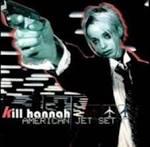 Get Famous by Kill Hannah