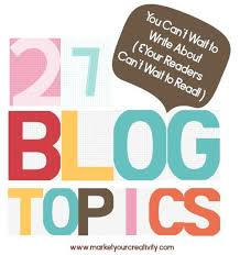 blog topics you will want to write about blog topics  some great topic ideas here 27 blog topics you can t wait to write