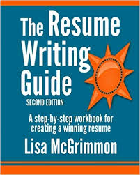 Resume Writing 101 Magnificent The Resume Writing Guide A StepbyStep Workbook For Writing A
