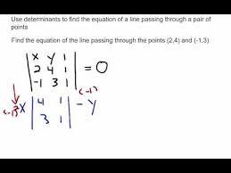 linear algebra use determinants to