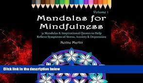 Free Download Mandalas For Mindfulness Volume 1 31 Mandalas Inspirational Quotes To Help