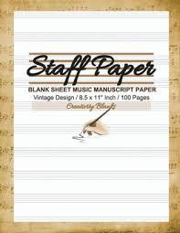 Staff Paper Vintage Design Blank Sheet Music 10 Stave Manuscript Paper Notebook 100 Pages 8 5 X 11 Paperback