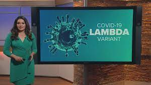 What is the COVID-19 Lambda variant ...