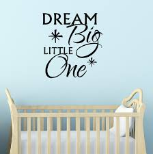 on wall decal quotes for nursery with dream big little one vinyl wall decal quote for nursery decor 23x25
