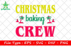 Christmas Baking Crew Graphic By Star Graphics Creative Fabrica